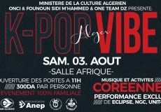 Evénement K-POP VIBE à Alger le 03 Aout  à la salle Afrique